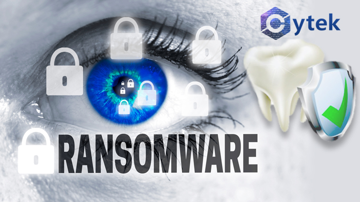 Ransomware Attacks and Dental Cyber Security