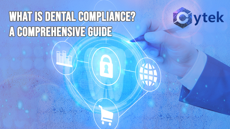 What Is Dental Compliance? A Comprehensive Guide
