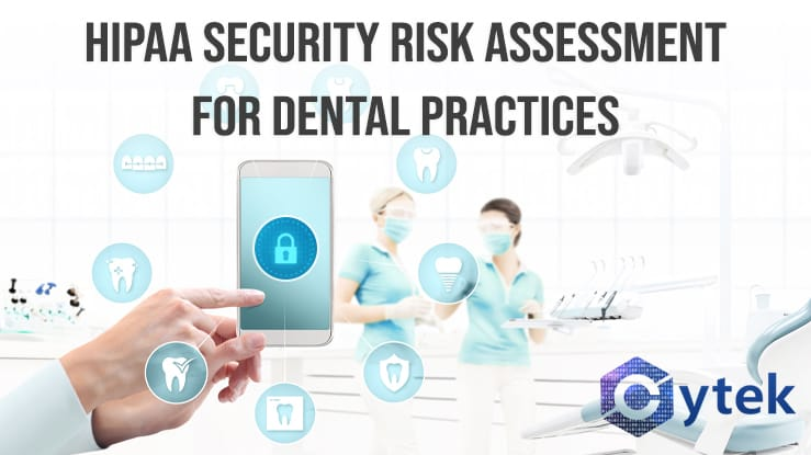 HIPAA Security Risk Assessment for Dental Practices