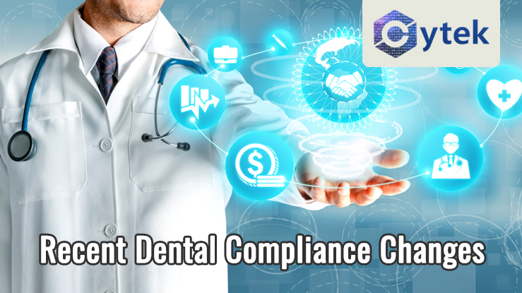 Recent Dental Compliance Changes