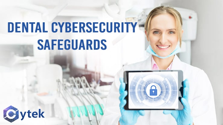 Dental Cybersecurity Safeguards