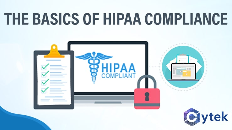 The Basics of HIPAA Compliance
